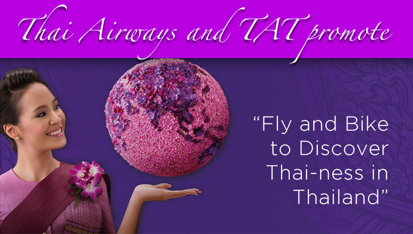 "Thai Airways and TAT promote  ""Fly and Bike to Discover Thai-ness in Thailand"""